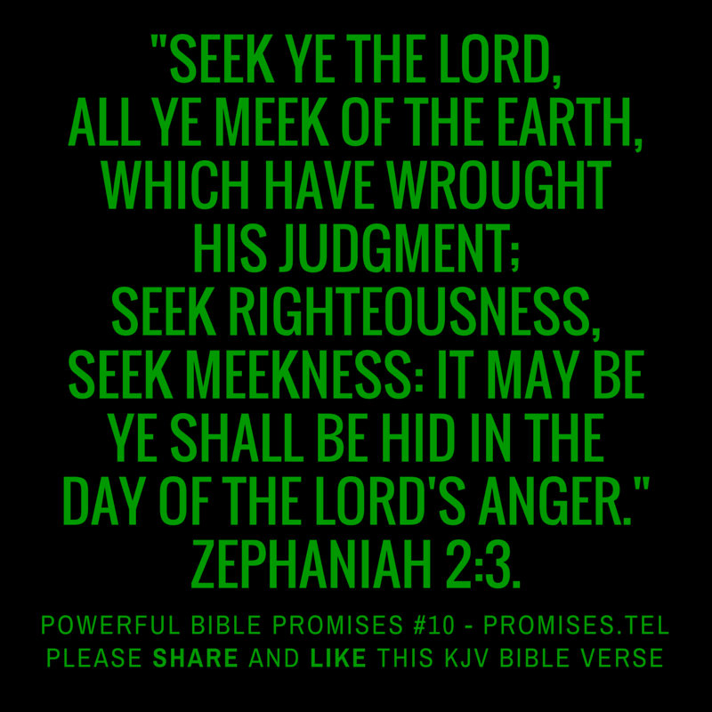 Zephaniah 2:3. KJV Bible. Powerful Bible Promises 10.