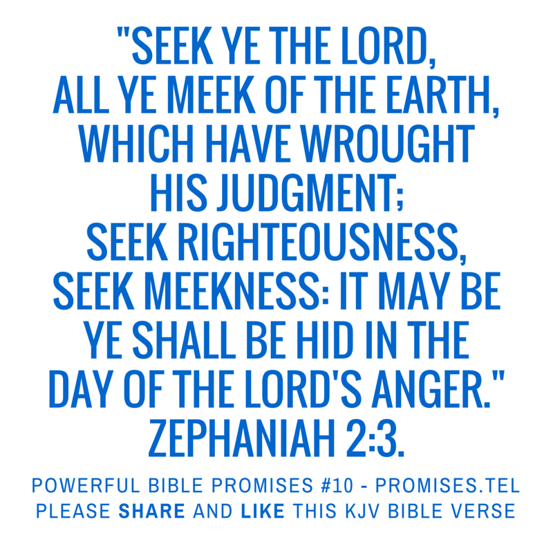 Zephaniah 2:3. KJV Bible. Powerful Bible Promises 10.