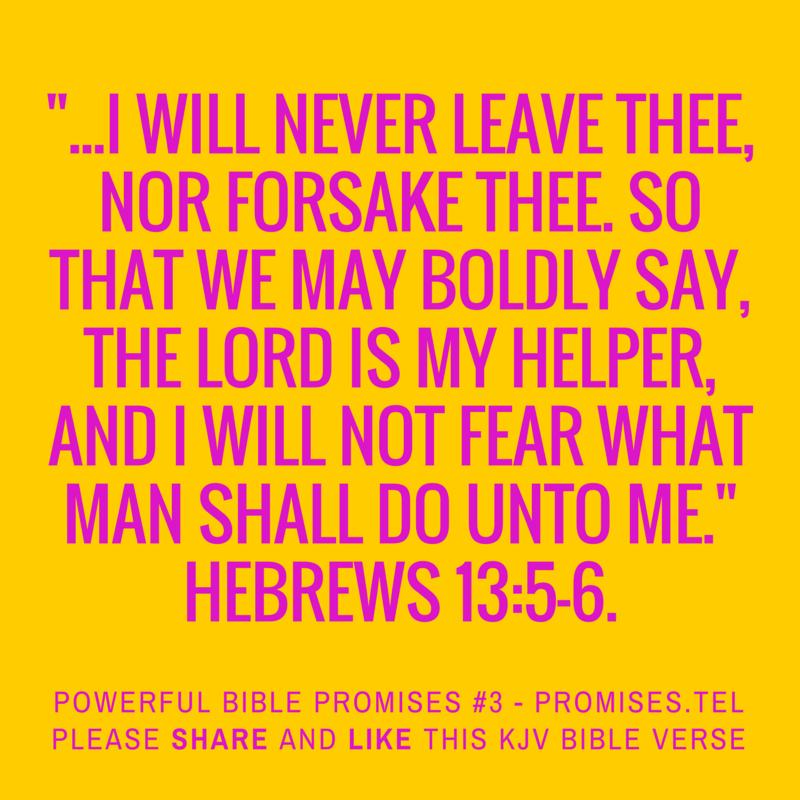 Hebrews 13:5-6. KJV Bible. Powerful Bible Promises 3.
