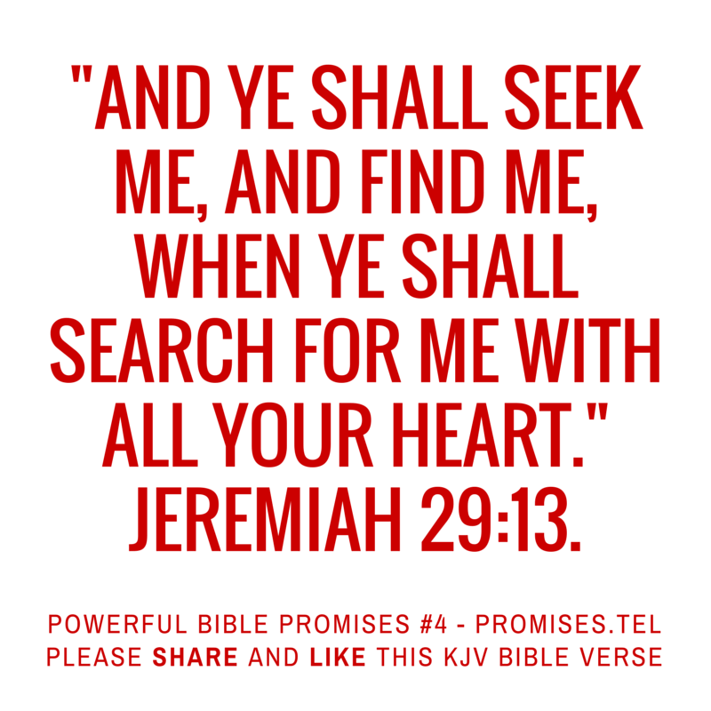 Jeremiah 29:13. KJV Bible. Powerful Bible Promises 4.