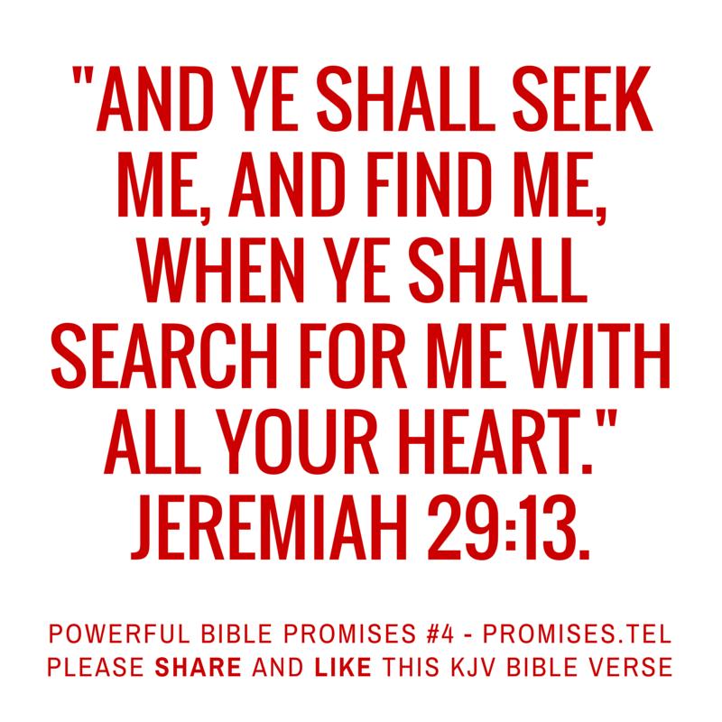 Jeremiah 29:13. KJV Bible. Powerful Bible Promises 4.