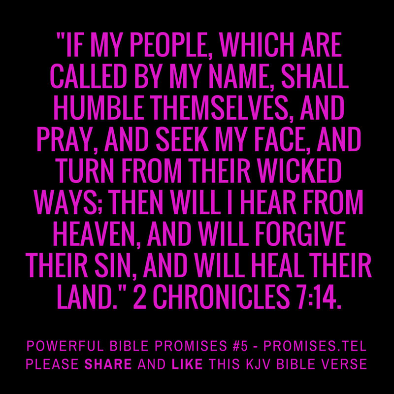 2 Chronicles 7:14. KJV Bible. Powerful Bible Promises 5.