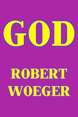 God eBook by Robert Woeger.